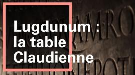 La table claudienne, 222 kg d'histoire au musée gallo-romain !