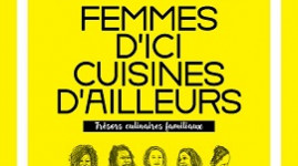 « Femmes d'ici, cuisines d'ailleurs » : la cuisine des quartiers à l'honneur