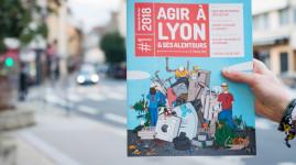 Agir à Lyon le mag : concentré de bons plans écolos et solidaires