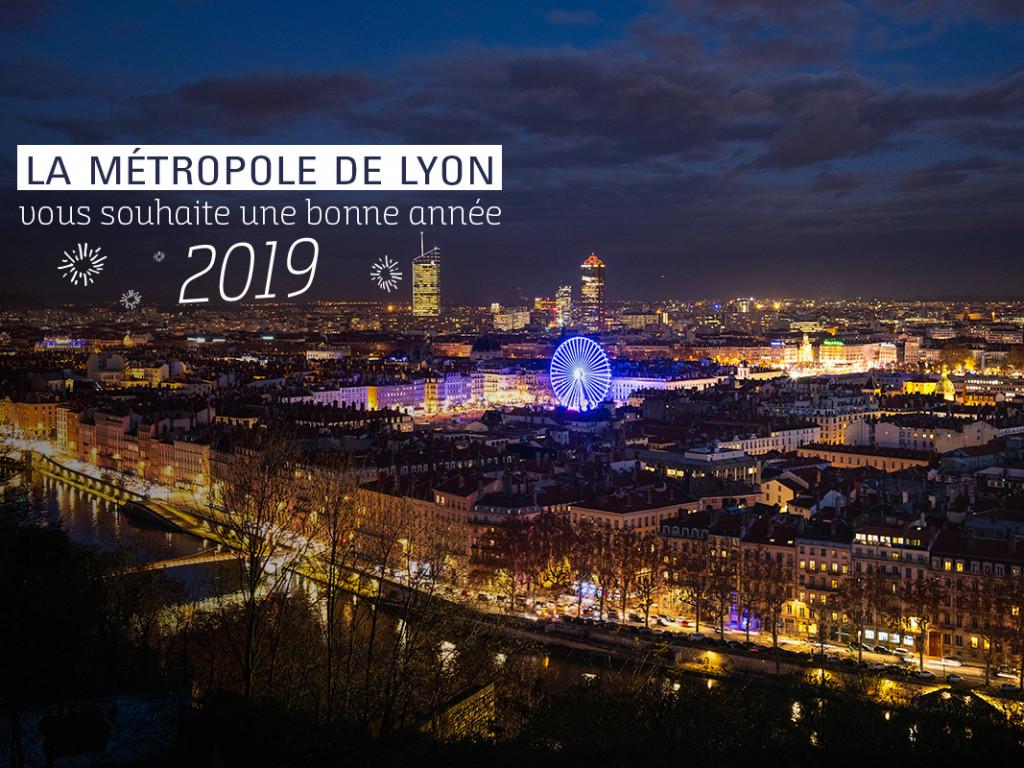 La Métropole de Lyon vous souhaite une belle année 2019