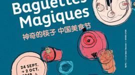 Les Baguettes Magiques, le festival de la gastronomie chinoise