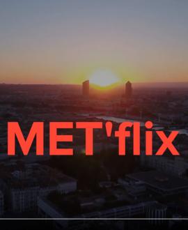 Élections métropolitaines, covid-19... ça se passe dans MET'flix !
