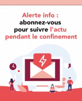 Alerte Info : restez informé·es pendant la crise