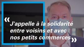 Bruno Bernard : j'appelle à la solidarité entre voisins et avec nos petits commerces