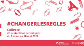 #ChangerLesRègles : grande collecte de produits d'hygiène dans la Métropole