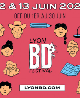 Un week-end au rythme de la bande-dessinée avec le Lyon BD festival !