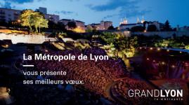 La Métropole de Lyon vous adresse ses meilleurs vœux pour 2016 !