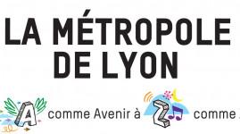 La Métropole de Lyon de A à Z