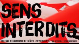 Festival Sens interdits : le théâtre aux 4 coins de la Métropole