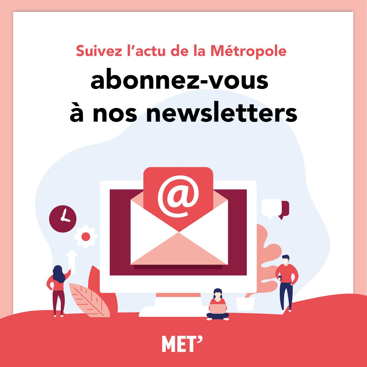 Newsletters : abonnez-vous pour suivre toute l'actu de la Métropole